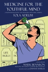 Medicine for the Youthful Mind ebook by Tola Adeliyi