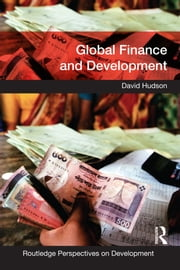 Global Finance and Development ebook by David Hudson