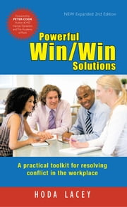 Powerful Win Win Solutions - A practical toolkit for resolving conflict in the workplace ebook by Hoda Lacey