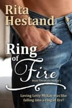 Ring of Fire ebook by Rita Hestand