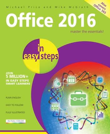 Office 2016 in easy steps ebook by Michael Price,Mike McGrath