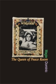 The Queen of Peace Room ebook by Magie Dominic