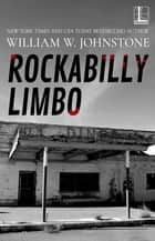 Rockabilly Limbo ebook by