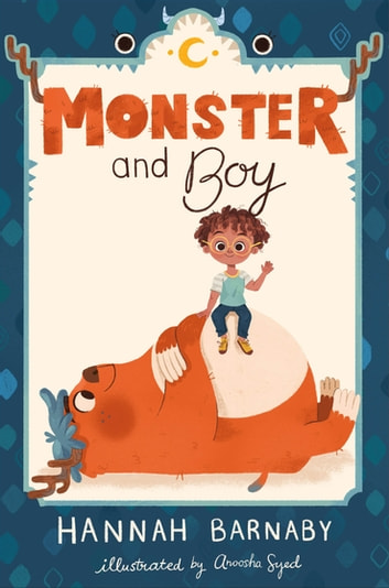 Monster and Boy ebook by Hannah Barnaby