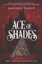 Ace of Shades 電子書 by Amanda Foody
