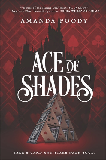 Ace of Shades ebook by Amanda Foody