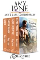 Amy Lane's Greatest Hits - Dark Contemporary ebook by Amy Lane