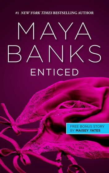 Enticed & A Game of Vows - Enticed ebook by Maya Banks,Maisey Yates