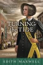 Turning the Tide ebook by Edith Maxwell