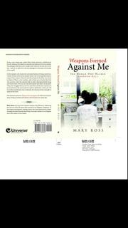Weapons formed against me - The woman who walked through hell ebook by mary ross