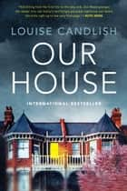 Our House 電子書 by Louise Candlish