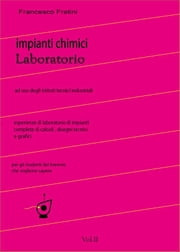 Laboratorio di Impianti Chimici Vol.2 ebook by Francesco Fratini