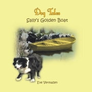 Sally's Golden Boat ebook by Eve Vermazen