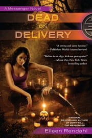 Dead on Delivery ebook by Eileen Rendahl