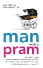 Man with a Pram ebook by Jon Farry,Stephen Mitchell