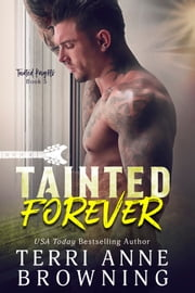 Tainted Forever eBook by Terri Anne Browning