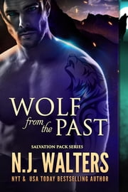 Wolf from the Past ebook by N.J. Walters