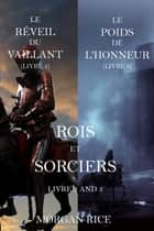 Rois et Sorciers (Tomes 2 et 3) eBook by Morgan Rice