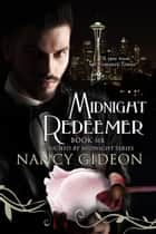 Midnight Redeemer ebook by Nancy Gideon
