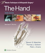 Master Techniques in Orthopaedic Surgery: The Hand ebook by Steven Maschke,Thomas J. Graham,Peter Evans