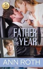 Father of the Year ebook by Ann Roth