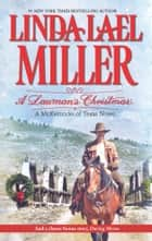 A Lawman's Christmas: A McKettricks of Texas Novel: A Lawman's Christmas\Daving Moves ebook by Linda Lael Miller