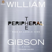 The Peripheral audiobook by William Gibson