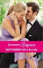 Harlequin Romance September 2014 Bundle - Interview with a Tycoon\Her Boss by Arrangement\In Her Rival's Arms\Frozen Heart, Melting Kiss ebook by Cara Colter, Teresa Carpenter, Alison Roberts,...