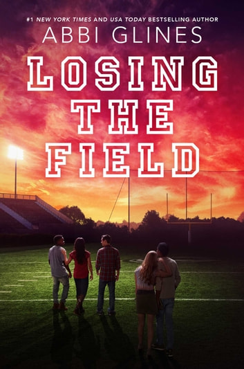 Losing the field ebook de abbi glines 9781534403918 rakuten kobo losing the field ebook by abbi glines fandeluxe Image collections