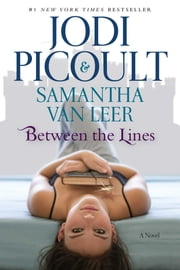 Between the Lines ebook by Jodi Picoult,Samantha van Leer
