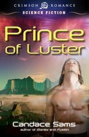 Prince of Luster ebook by Candace Sams