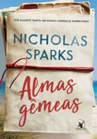 Almas gêmeas ebook by Nicholas Sparks