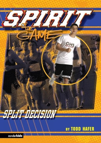 Split Decision ebook by Todd Hafer