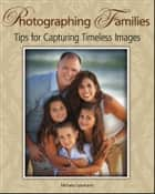 Photographing Families ebook by Michele Celentano