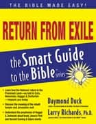 Return from Exile - Smart Guide ebook by Daymond Duck