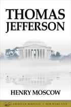 Thomas Jefferson ebook by