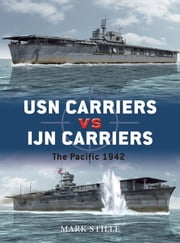 USN Carriers vs IJN Carriers - The Pacific 1942 ebook by Mark Stille,Mr Ian Palmer,Howard Gerrard