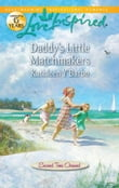 Daddy's Little Matchmakers