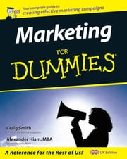 Marketing for Dummies ebook by Craig Smith,Alexander Hiam