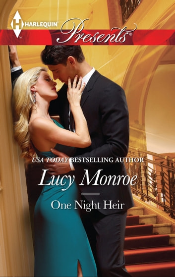 One Night Heir ebook by Lucy Monroe