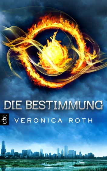 Die Bestimmung ebook by Veronica Roth