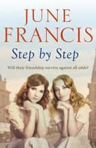 Step by Step ebook by June Francis