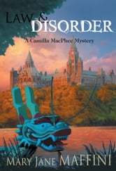 Law and Disorder - A Camilla MacPhee Mystery ebook by Mary Jane Maffini