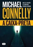 A caixa-preta ebook by Michael Connelly