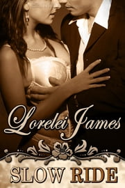 Slow Ride ebook by Lorelei James