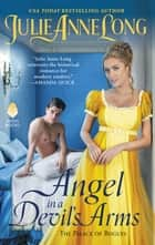 Angel in a Devil's Arms - The Palace of Rogues eBook by Julie Anne Long