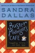 Buster Midnight's Cafe ebook by Sandra Dallas
