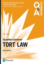 Law Express Question and Answer: Tort Law ebook by Mr Neal Geach