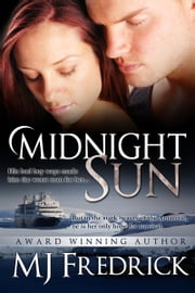 Midnight Sun ebook by MJ Fredrick