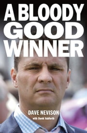 A Bloody Good Winner ebook by Dave Nevison
